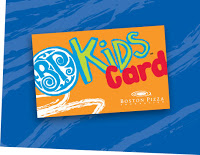 CLOSED Boston Pizza Kids Card Giveaway