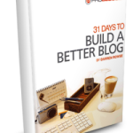 31 Days to Build a Better Blog Price Increase, Hurry for $10 Off!