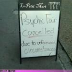 Psychics Unforeseen Circumstances