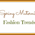 Spring Maternity Fashion Trends
