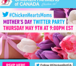 Canadian Chicken Farmers Mothers Day Twitter Party