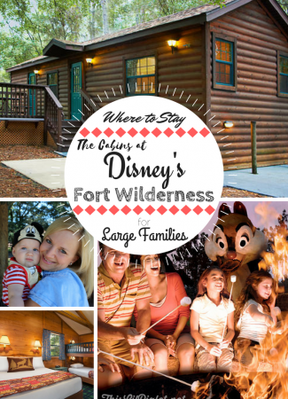 Where to Stay - The Cabins at Disney's Fort Wilderness for Large Families // thislilpiglet.net