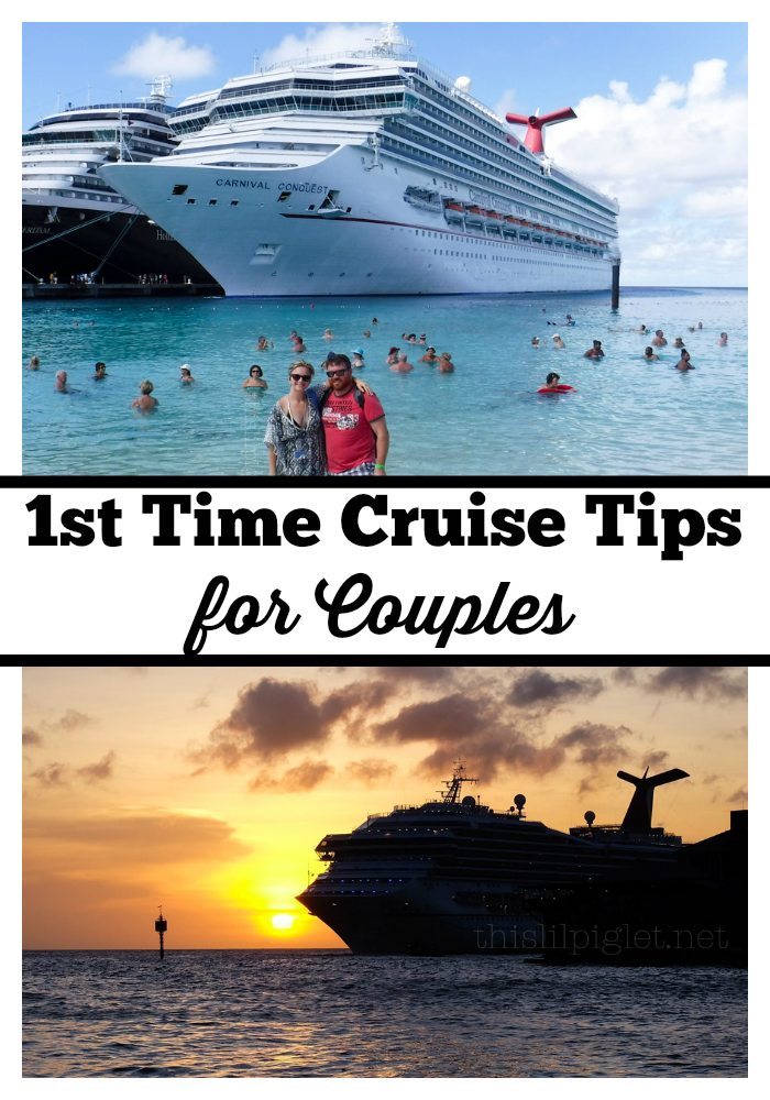 First Cruise Tips for Couples // via @thislilpiglet