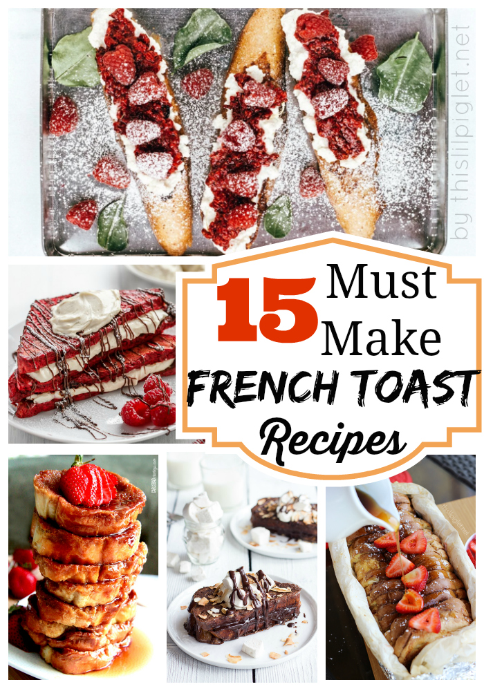 15FrenchToastRecipes