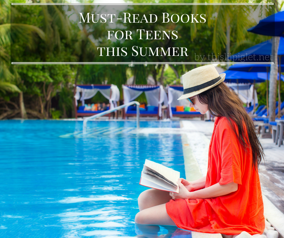 Must-Read Booksfor Teensthis Summer
