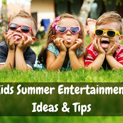 Kids Summer Entertainment Ideas & Tips and $2500 Family Vacation Giveaway