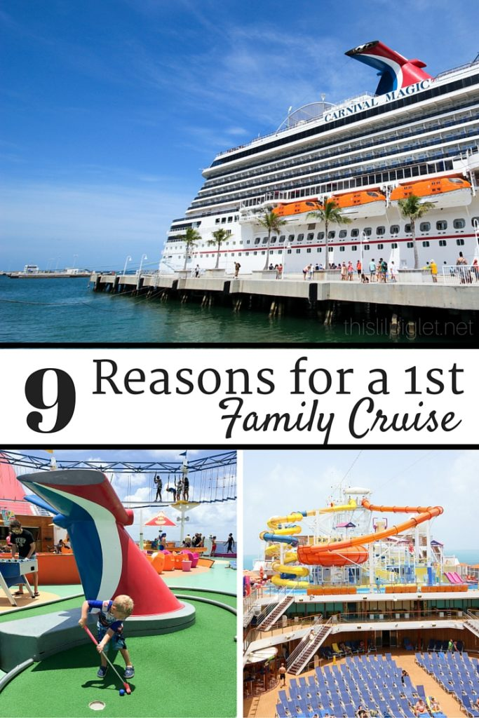 9 Reasons and First Family Cruise Tips // via @thislilpiglet