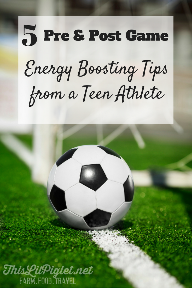5-pre-post-game-energy-tips-from-a-teen-athlete