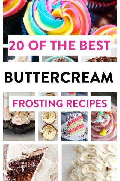 20 Best Buttercream Frosting Recipes