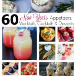 60 New Year's Recipes: Appetizers, Beverages & Desserts
