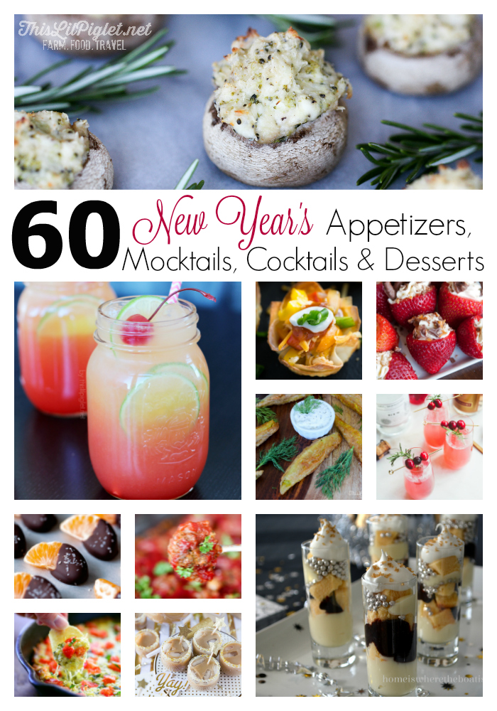 60 New Year's Recipes: Appetizers, Mocktails, Cocktails and Desserts // thislilpiglet.net