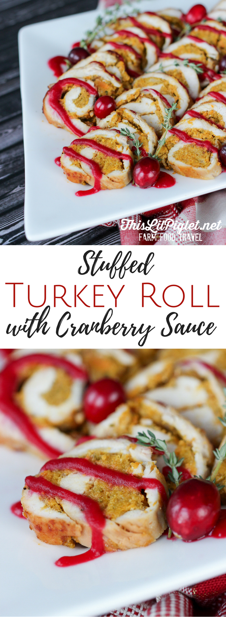 Stuffed Turkey Roll in Cranberry Sauce // via @thislilpiglet