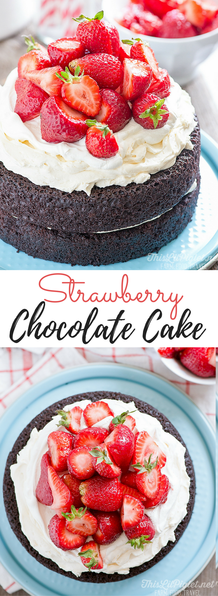 No Fuss Layered Strawberry Chocolate Cake // thislilpiglet.net