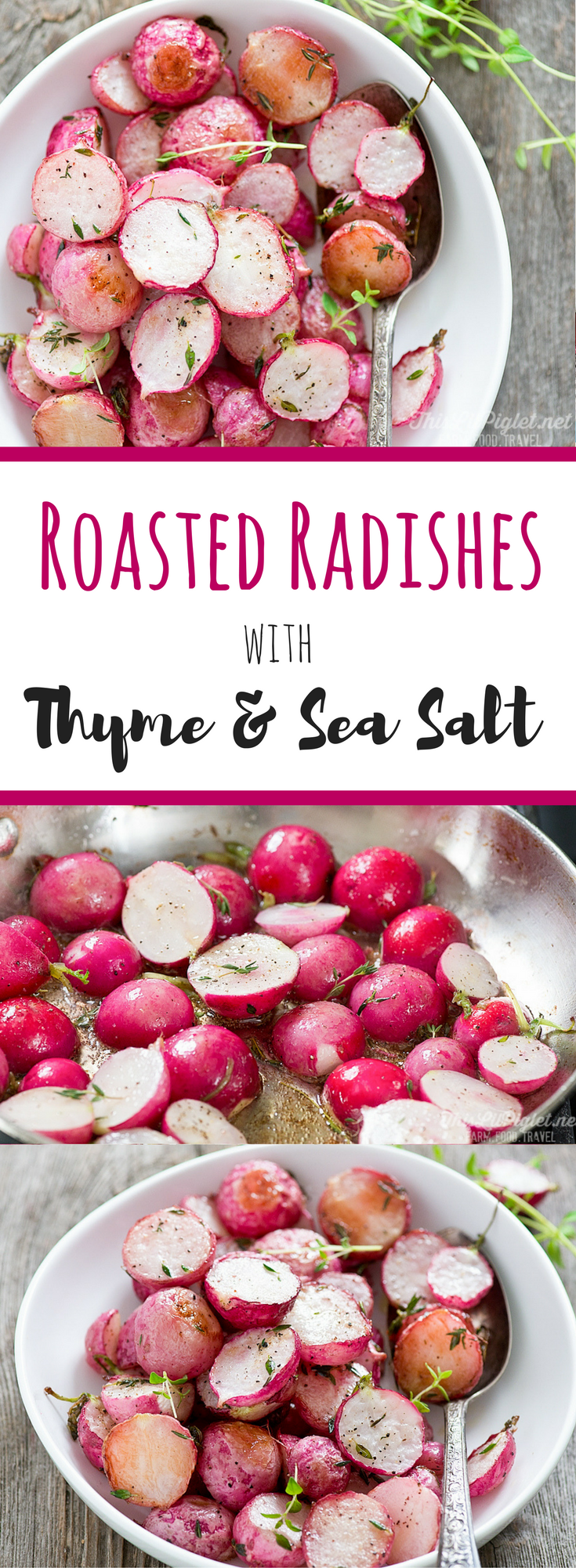 Roasted Vegetables - Radishes with Thyme and Sea Salt Radishes // thislilpiglet.net