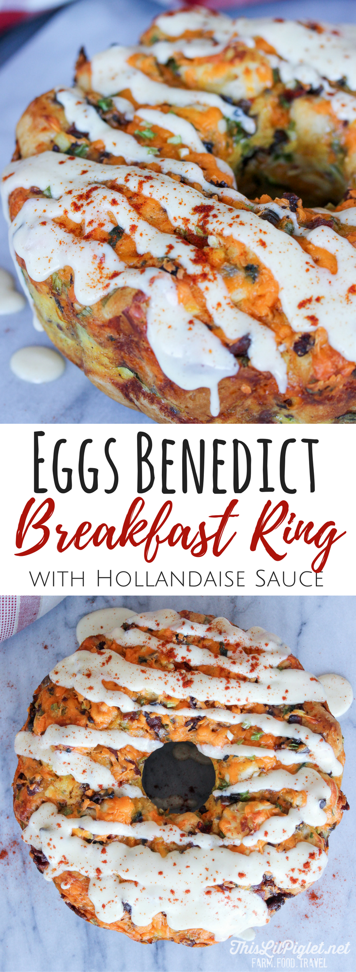 Eggs Benedict Breakfast Ring with Hollandaise Sauce Easy Brunch Ideas // thislilpiglet.net