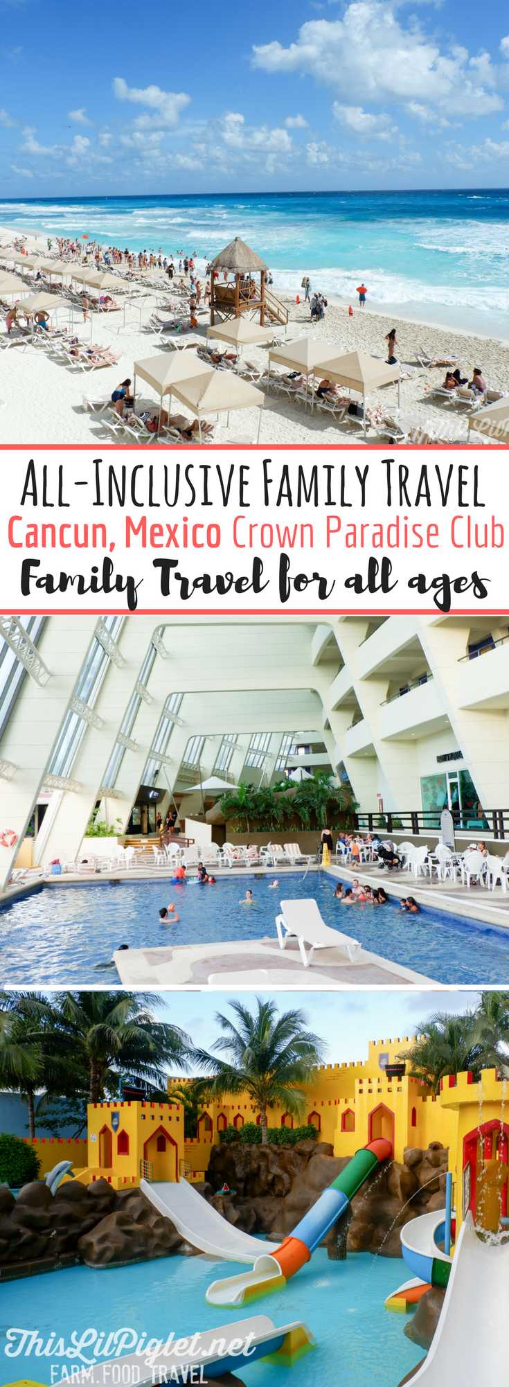 All-inclusive Family Vacations: Cancun, Mexico Crown Paradise Club Resort - Family Travel for All Ages // thislilpiglet.net