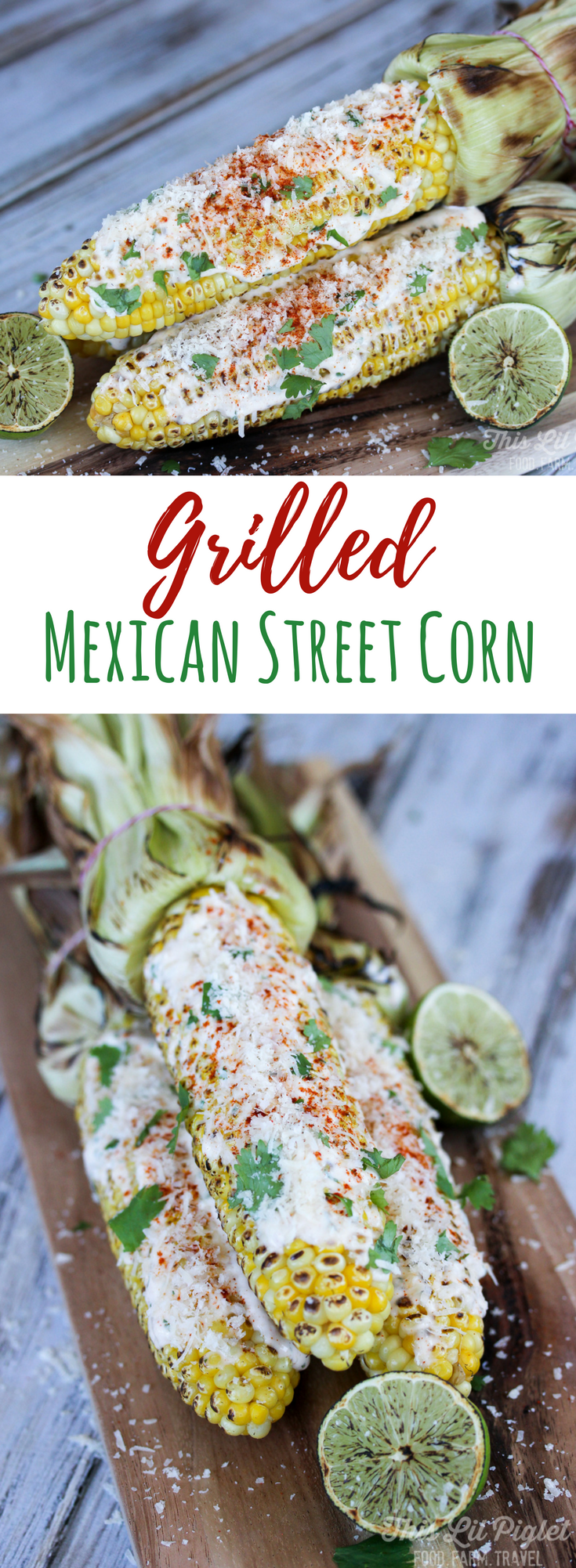 Grilled Mexican Street Corn Cinco de Mayo // thislilpiglet.net