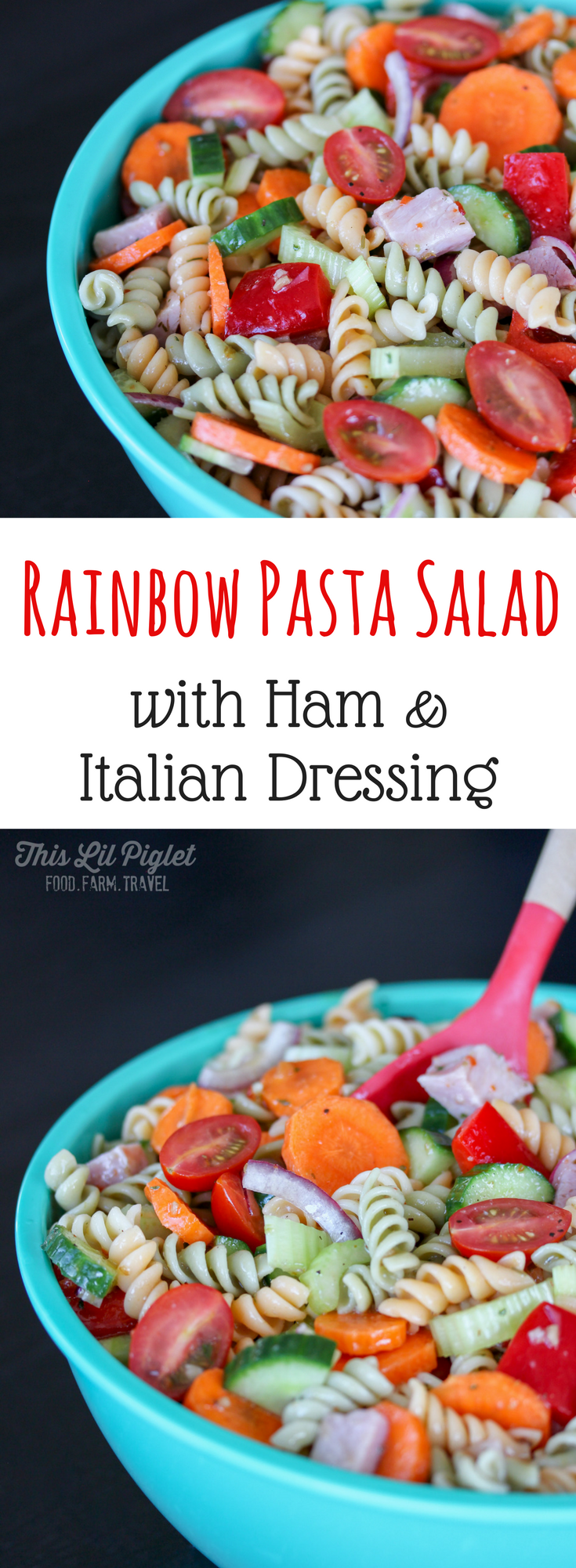 Ham Garden Vegetable Rainbow Pasta Salad with Italian Dressing // thislilpiglet.net