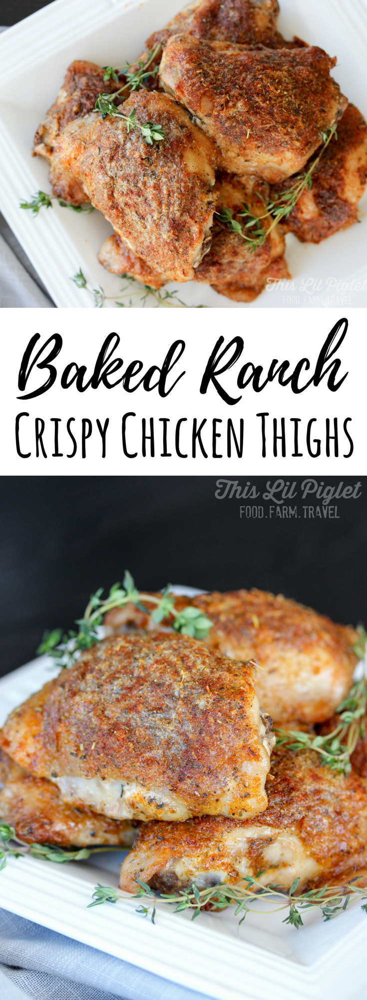 Oven Baked Ranch Crispy Chicken Thighs // thislilpiglet.net