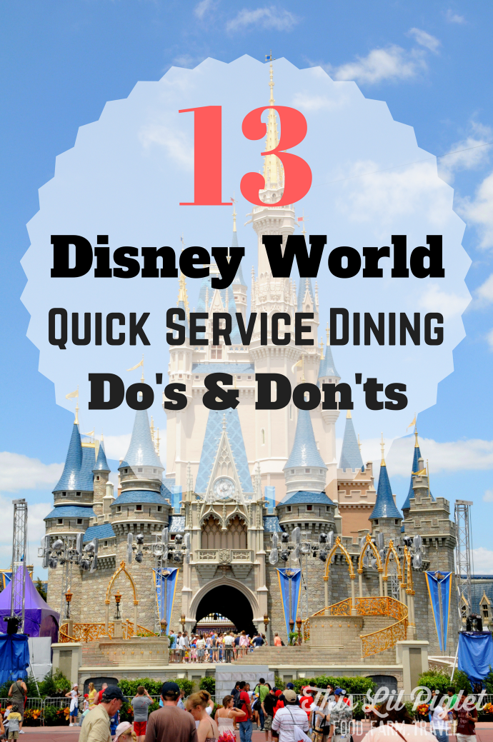 13 Walt Disney World Quick Service Dining Do's and Don'ts // thislilpiglet.net