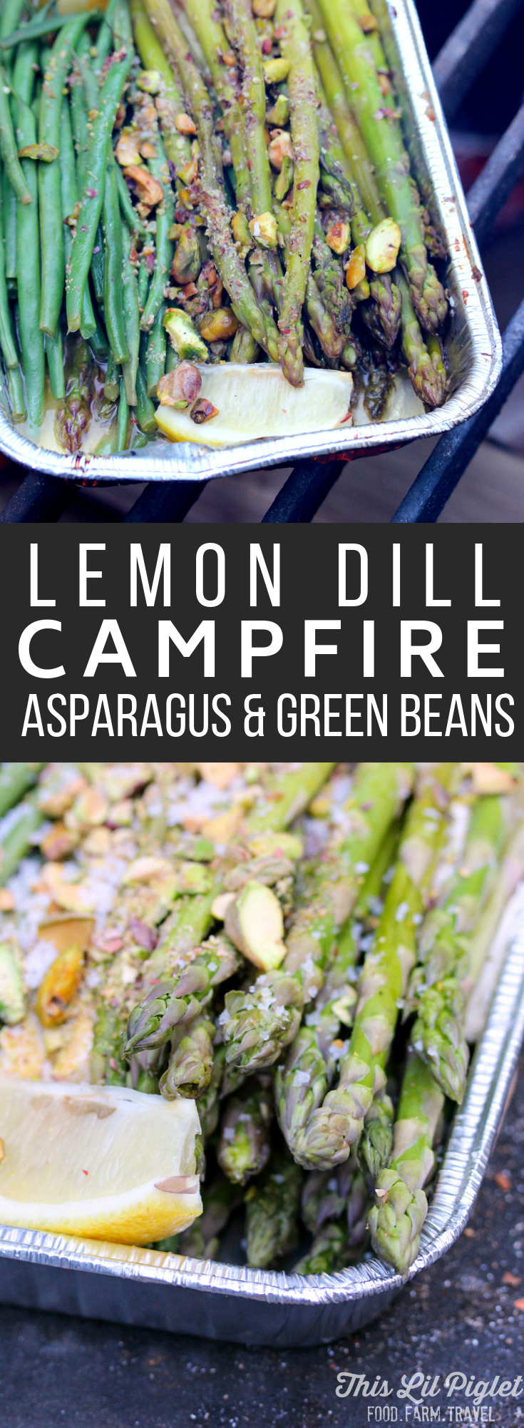 Camping Food: Lemon Dill Campfire Asparagus and Green Beans // thislilpiglet.net