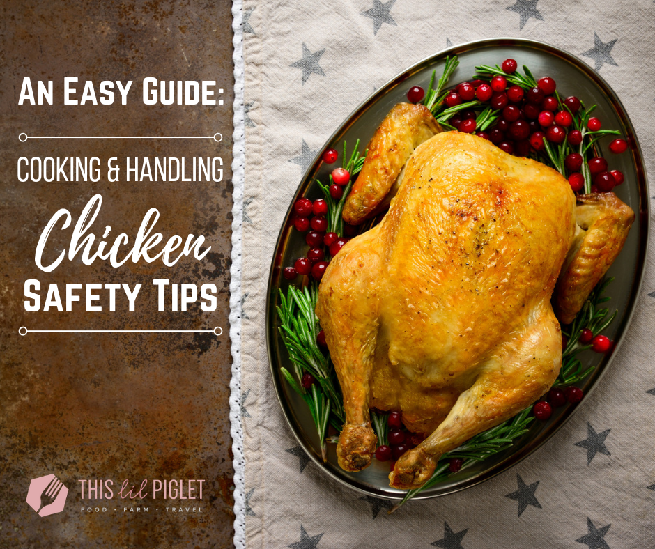 An easy Guide: Cooking Chicken Safety Tips // thislilpiglet.net
